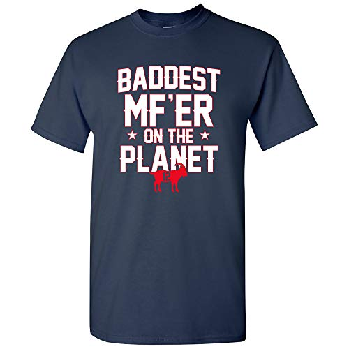 Baddest MF'er On The Planet - New England Football Goat Greatest of All Time Quarterback T Shirt - X-Large - Navy (Tom Brady Greatest Quarterback Of All Time)
