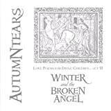 Winter & the Broken Angel Love Poems Act 3