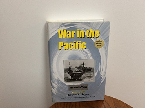 War in the Pacific: Volume III - The Road to Tokyo