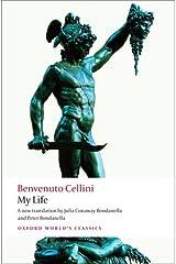 My Life (Oxford World's Classics) Paperback