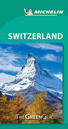 Michelin Green Guide Switzerland: Travel Guide (Green Guide/Michelin)...