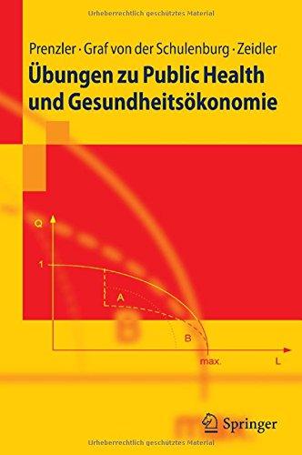 Ubungen zu Public Health und Gesundheitsokonomie (Springer-Lehrbuch) (German Edition)