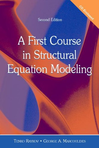 A First Course in Structural Equation Modeling (A First Course In Structural Equation Modeling)