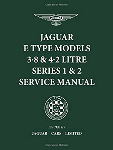 Jaguar etype service manual ebook manuals free video dailymotion array jaguar e type 3 8 u0026 4 2 litre series 1 u0026 2 service fandeluxe
