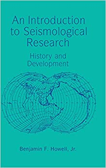 An Introduction to Seismological Research: History and Development