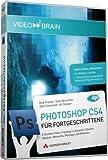 Adobe Photoshop CS4 - Für Fortgeschrittene