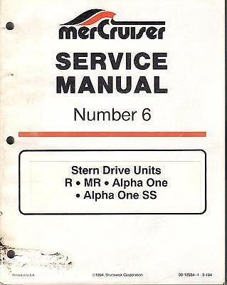 1994 MERCRUISER # 6 STERN DRIVE UNITS R,MR,ALPHA ONE,/SS SERVICE MANUAL (109)