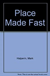 Place Made Fast