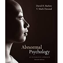 Abnormal Psychology: An Integrative Approach, 7th Edition