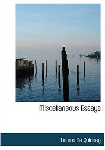 Miscellaneous Essays (Large Print Edition)