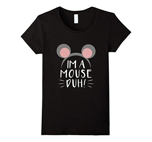 Womens Im A Mouse Duh Cute Halloween Tshirt Idea Large Black