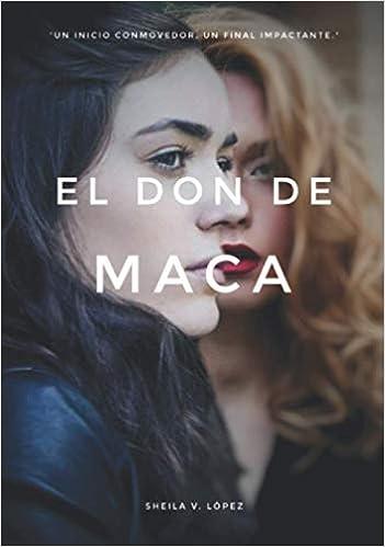 El don de Maca de Sheila V. López