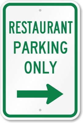 restaurant parking only signs - 9