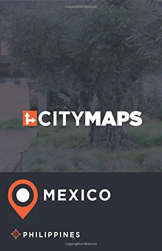Read Online City Maps Mexico Philippines pdf epub
