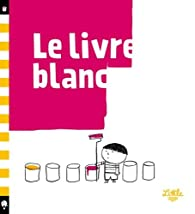 Le livre blanc par Silvia Borando