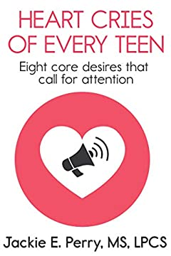 Heart Cries of Every Teen