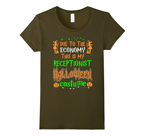 Womens Due To Economy Receptionist Costume Halloween Tshirt Medium Olive -