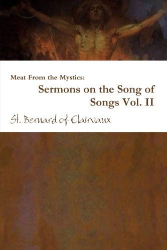 Download Meat From the Mystics: Sermons on the Song of Songs Vol. II (Volume 2) ebook