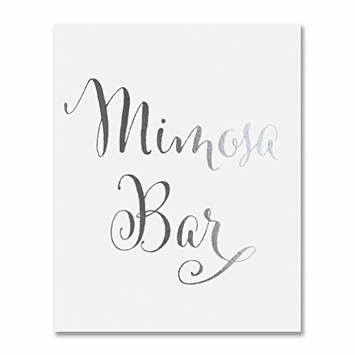 Mimosa Bar Silver Foil Sign Art Print Wedding Reception Signage Bridal Shower Party Brunch & Bubbly Poster Decor 5 inches x 7 inches