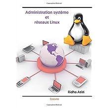 Administration système et réseaux Linux