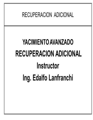 Yacimiento Avanzado: Recuperacion Adicional  [Lanfranchi, Edalfo] (Tapa Blanda)