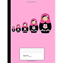 """Composition Notebook: Russian Matryoshka Nesting Doll Notebook,Composition Book for School,Wide Ruled: 100 sheets / 200 pages, 9-3/4"""" x 7-1/2 for school student/teacher"""