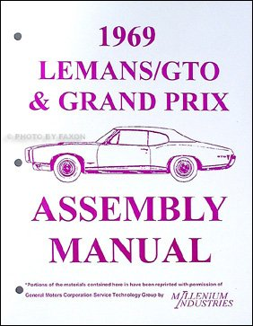 1969 Pontiac LeMans GTO Tempest Grand Prix Judge Assembly Manual (Lemans Engine Pontiac)