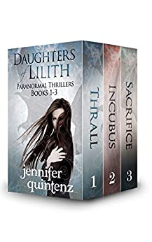 Daughters Of Lilith Paranormal Thrillers: Box Set: Books 1-3 by [Quintenz, Jennifer]
