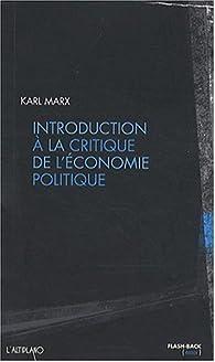 Introduction à la critique de l'économie politique par Karl Marx