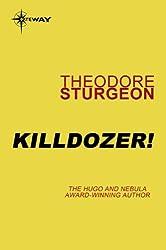Killdozer! (Complete Stories of Theodore Sturgeon Book 3) (English Edition)
