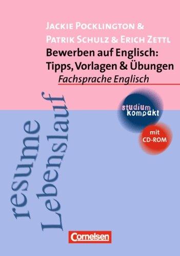 studium kompakt - Fachsprache Englisch: Bewerben auf Englisch: Tipps, Vorlagen & Übungen: Studienbuch mit CD-ROM