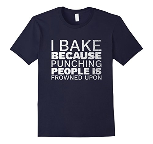 mens-i-bake-because-punching-people-is-frowned-upon-t-shirt-large-navy