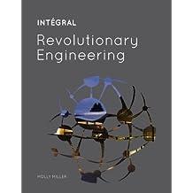 INTÉGRAL: Revolutionary Engineering