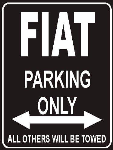 Parkplatzschild Parkplatz Parking Only Fiat INDIGOS UG