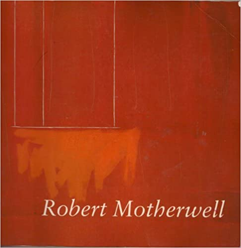 Book Robert Motherwell by Dore Ashton (1985-02-01)