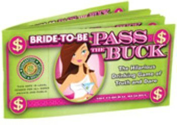 USA Wholesaler- 26580818-Bride-To-Be Pass The Buck by