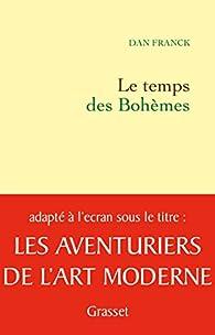 Le temps des Bohèmes par Dan Franck