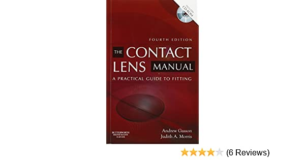 The contact lens manual: a practical guide to fitting.