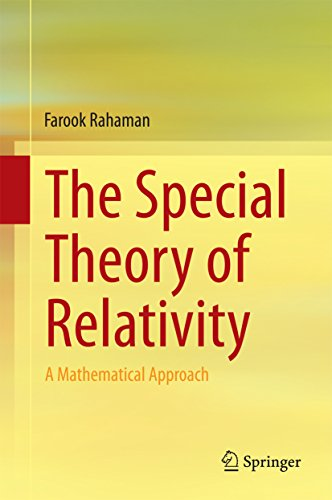 The Special Theory of Relativity: A Mathematical Approach (English Edition)