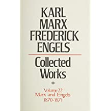Karl Marx, Frederick Engels: Marx and Engels Collected Works 1870-71