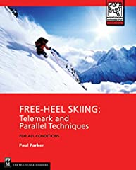 Incorporating the best and most recent techniques from both alpine and Nordic skiing, Free-heel Skiing presents skiers with the latest methods for tackling the full range of terrain and snow. Everything from beginning turns to advanced telema...