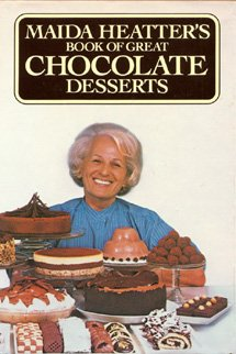 Maida Heatter's Book of Great Chocolate Desserts by Maida Heatter