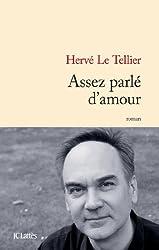 Assez parlé d'amour (Littérature française) (French Edition)