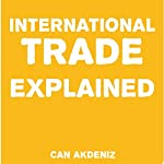 International Trade Explained: Simple Textbooks, Book 2 | Can Akdeniz