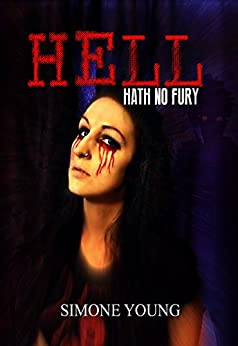 Hell Hath No Fury by [Young, Simone]