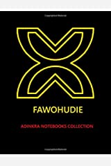 Adinkra Notebooks Collection - Fawohudie Blank Lined Notebook Paperback