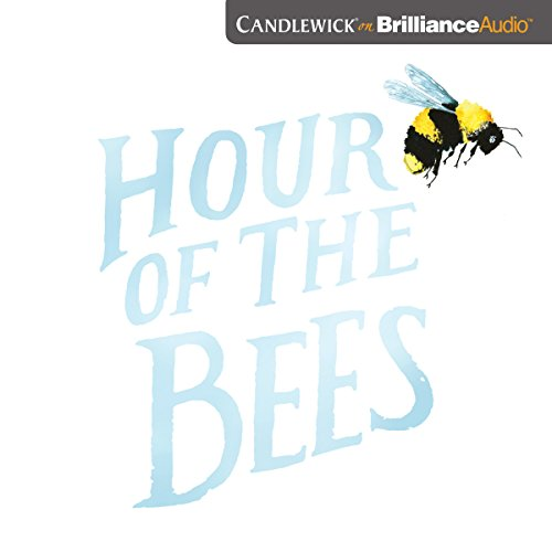 Hour of the Bees by Candlewick on Brilliance Audio