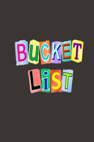 Bucket List: A Journal
