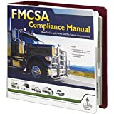 FMCSA Compliance Manual - Authoritative safety manual helps companies operating commercial motor vehicles (CMVs) comply with DOT regulations. J. J. Keller & Associates, Inc.
