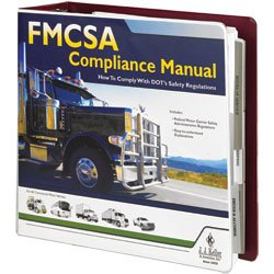 FMCSA Compliance Manual - Authoritative safety manual helps companies operating commercial motor vehicles (CMVs) comply with DOT regulations. J. J. Keller & Associates, Inc. by J. J. Keller & Associates, Inc.
